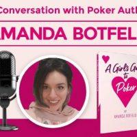 Wawancara dengan Amanda Botfeld - Penulis Buku Poker: A Girls Guide to Poker